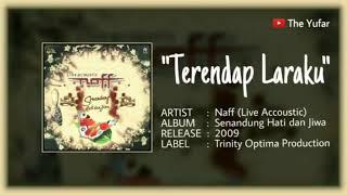 Download lagu Terendap Laraku Naff Senandung Hati dan Jiwa HQ MP3