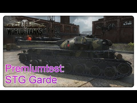 Stiftung Premiumtest: STG Garde [World of Tanks - Gameplay - Deutsch]