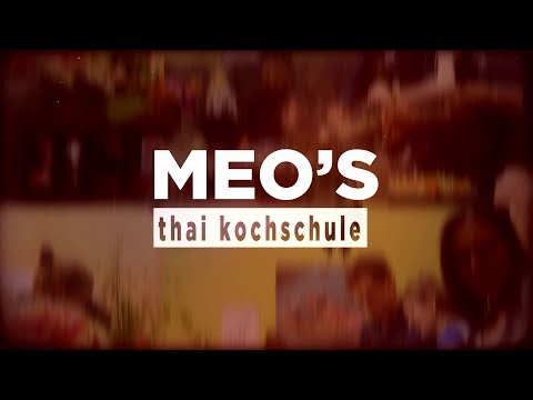 MEO's Thai Kochschule Berlin © 3bTV