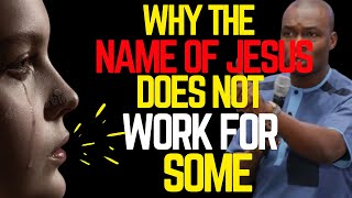 WHY THE NAME OḞ JESUS DOES NOT WORK FOR SOME | APOSTLE JOSHUA SELMAN