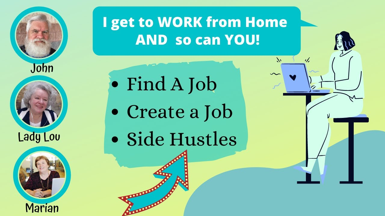 Work from Home - Side Hustles Galore!