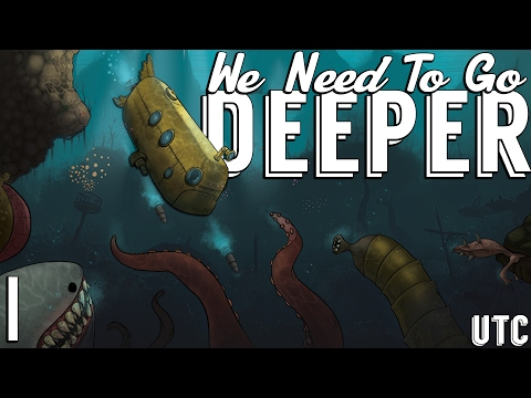 We Need To Go Deeper! ::  Ep. 1 :: Four Player Coop Submarine Gameplay :: Undersea Rogue-like :: UTC