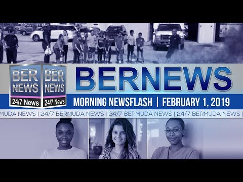 Bernews Newsflash For Friday, February 1, 2019