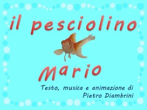 IL PESCIOLINO MARIO  - Canzoni per bambini di Pietro Diambrini