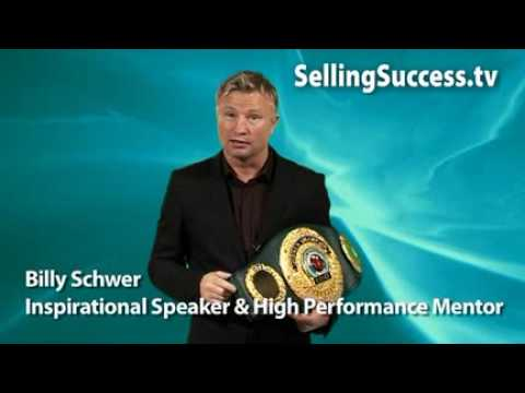 Billy Schwer SELLING SKILLS MOTIVATION Billy Schwer World Champion Boxer