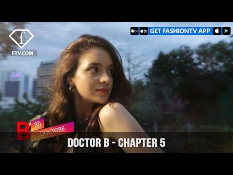 Doctor B FashionTV Doctor Chapter 5 Transformation Journey | FashionTV | FTV