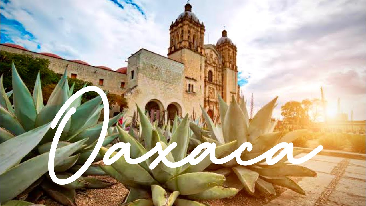 Download Oaxaca Travel Guide 2021 | Everything you need to know about the Food Capital of Mexico