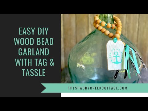 Easy DIY Wood Bead Garland with Chalk Couture Tag & Ribbon Tassle