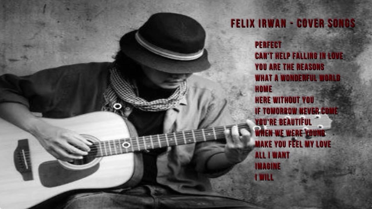 felix irwan english songs youtube