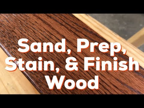 Woodworking DIY - How to Sand, Prep, Stain, and Finish WOOD