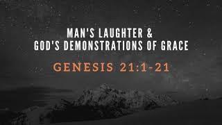 Man's Laughter & God's Demonstration of Grace