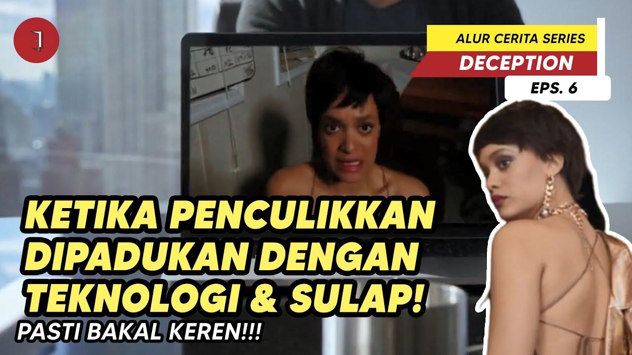 Download Wanita Yg Diculik Pakai Trik Sulap~ || Deception Eps.6