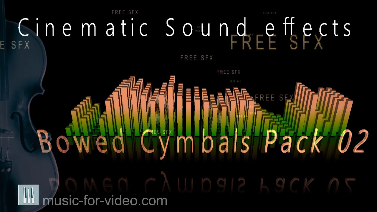 Bowed cymbals free sound effects pack 02 | Blog