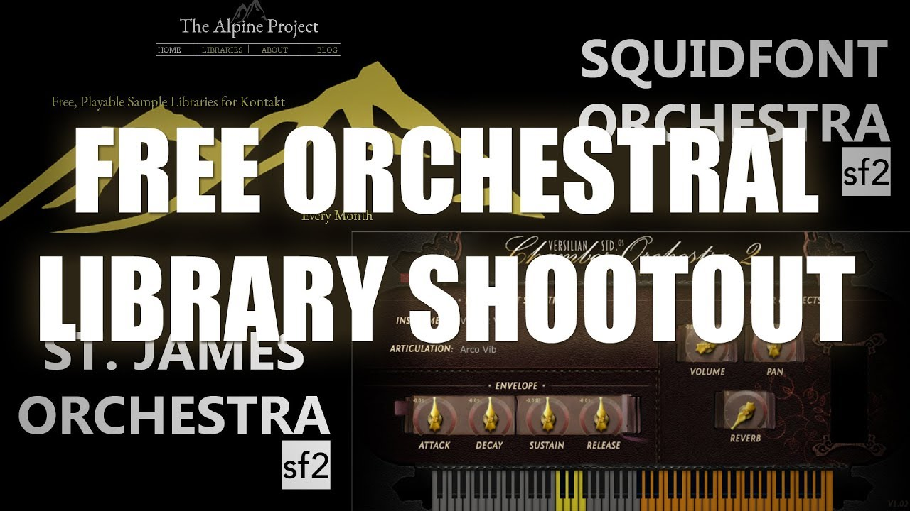 Free Orchestral Library Shootout (St  James Orchestra, VSCO, Alpine,  Squidfont)