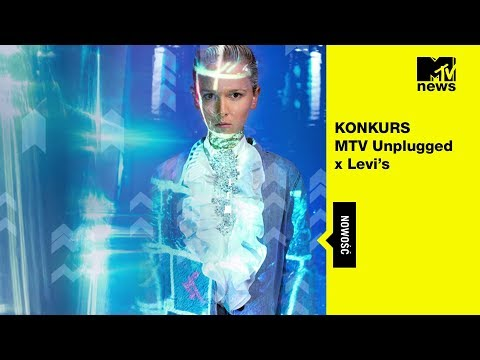 Konkurs MTV Unplugged x Levi's Mp3