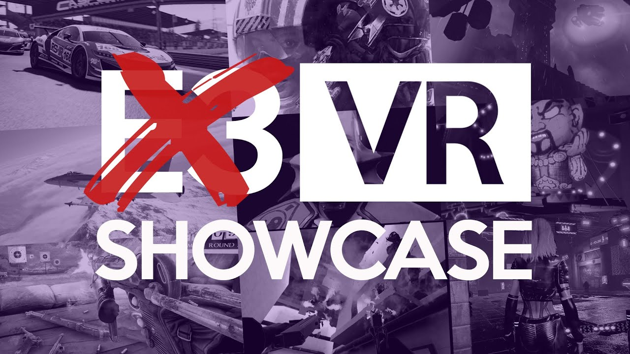 Not The E3 Virtual Reality Showcase 2020