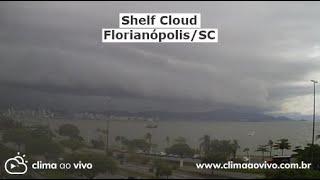Formação de Shelf Cloud em Florianópolis/SC - 03/03/21
