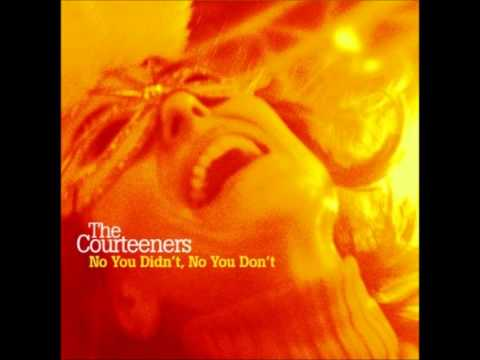 Courteeners - Out To Get You