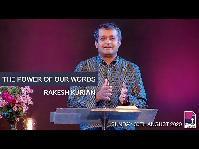 The Power of Our Words | Ps Rakesh Kurian | 30th August 2020