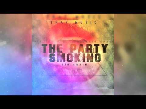 The Party Smoking   $ir Crain   #YouRecords