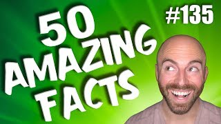 50 AMAZING Facts to Blow Your Mind! #135
