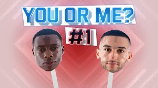 YOU OR ME | #1 Promes & Ziyech | 'Hakim sleeps all day'
