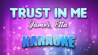 James, Etta - Trust In Me (Karaoke & Lyrics)