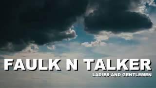 Faulk n Talker :: ladies and gentlemen