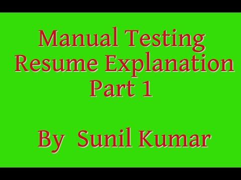 manual testing resume explanation part 1 by sunil kumar youtube