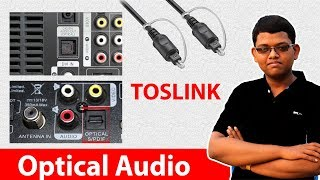 Optical Audio !! Toslink Greatly Explained In Hindi