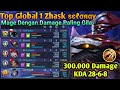 Top Global 1 Zhask ѕєℓσяαу, Crazy Damage For Kill [Mobile Legend]
