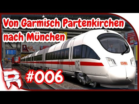 TS 2018 [Train Simulator 2018] #006 Garmisch Partenkirchen n