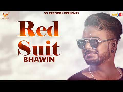 Red Suit ( Full Song ) | Bhawin | VS...
