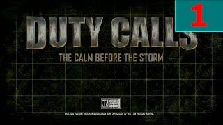 Duty Calls (PC) - Gameplay #1