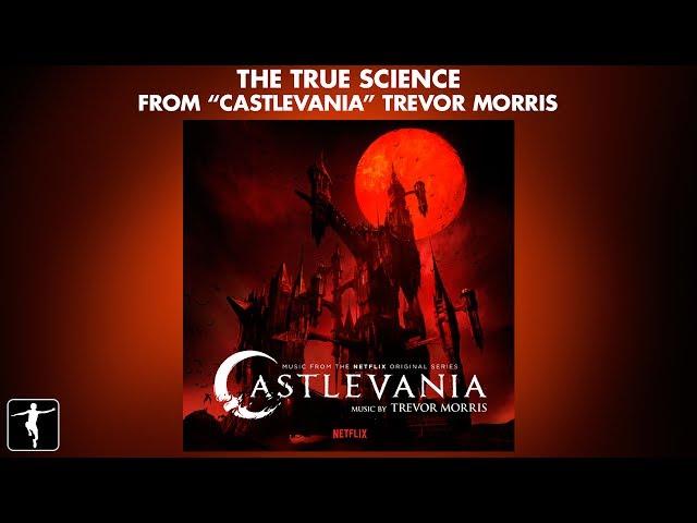 The True Science - Trevor Morris - Castlevania Soundtrack (Official Video)