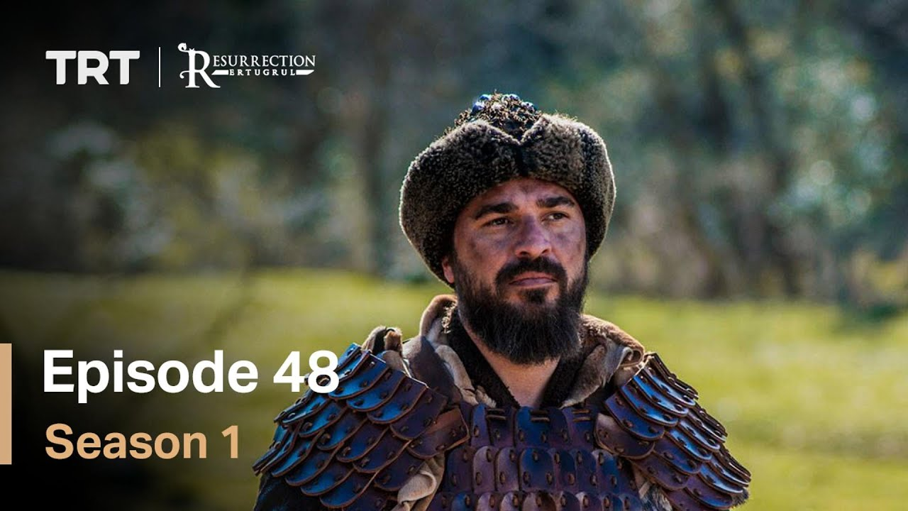 Resurrection Ertugrul Season 1 Episode 48
