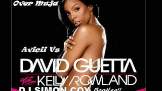 Love takes Over Muja David Guetta Vs Avicii Simon Cox Bootleg