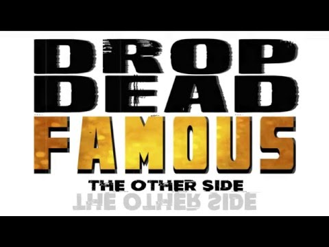 The Other Side (Explicit lyric video) - Drop Dead Famous FREE DOWNLOAD