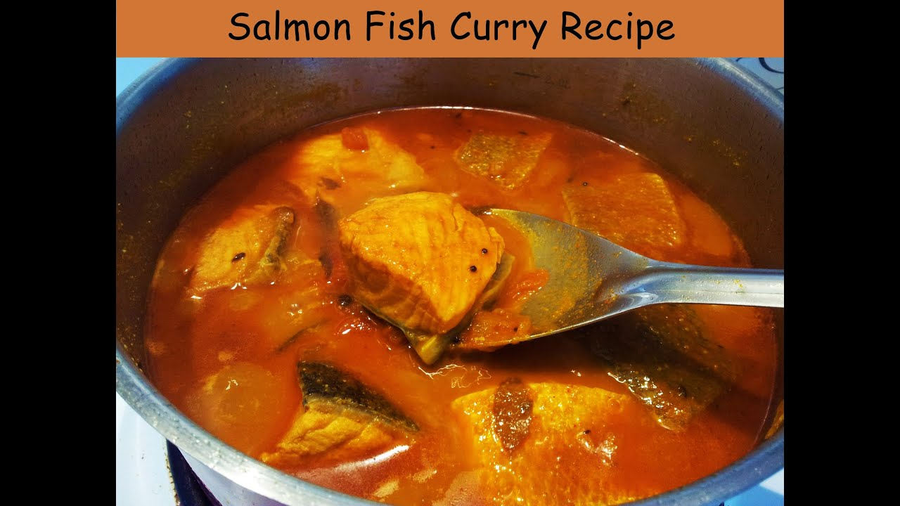 Salmon fish curry recipe how to cook indian style salmon for How to cook salmon fish
