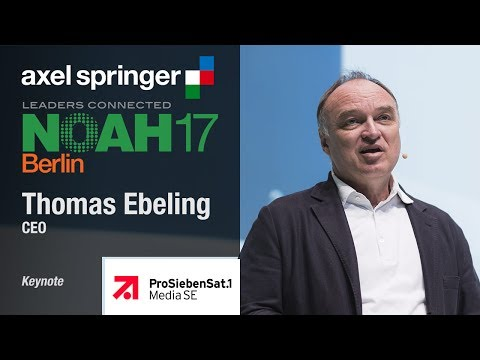 Thomas Ebeling, ProSiebenSat.1 Media - NOAH17 Berlin
