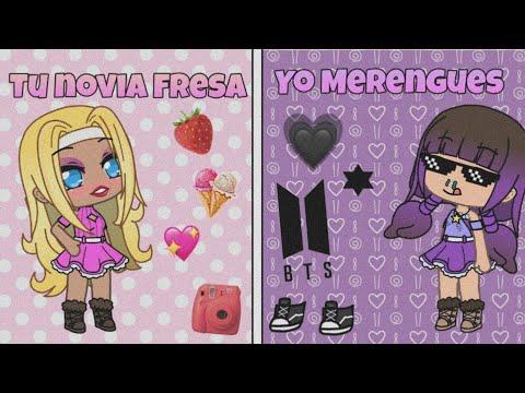 Tu Novia Fresa🍓 VS Yo Merengues🌝 - (GL) - Lola Aguirre :3