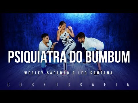 Psiquiatra do Bumbum - Wesley Safadão e Léo Santana | FitDance TV (Coreografia) Dance Video