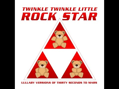 The Kill Lullaby Versions of Thirty Seconds to Mars by Twinkle Twinkle Little Rock Star
