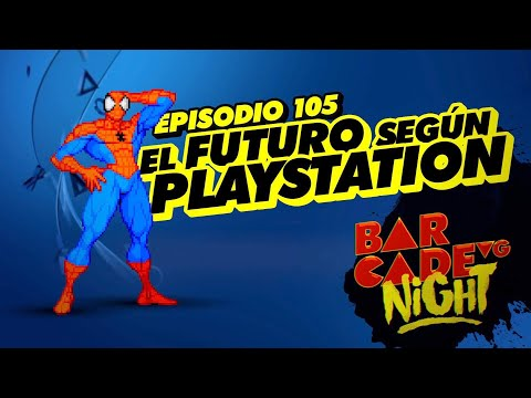 El futuro según PlayStation - BarcadeVG Night 105