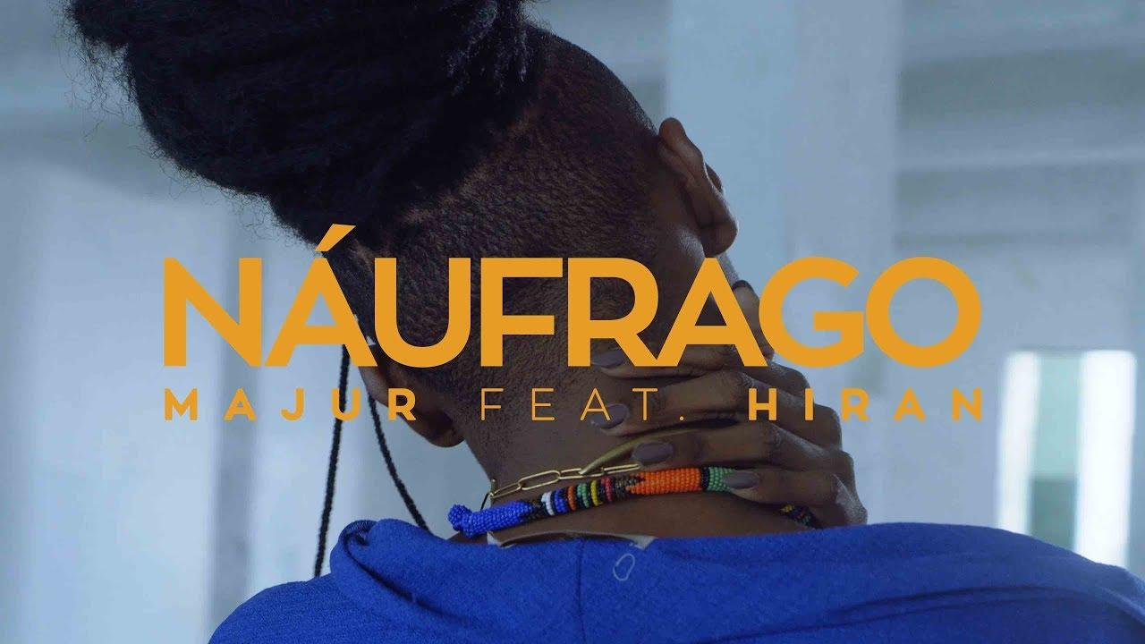 Download MAJUR  - Náufrago (feat. Hiran) [Clipe Oficial]