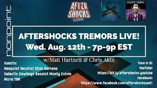 Aftershocks Tremors LIVE #3