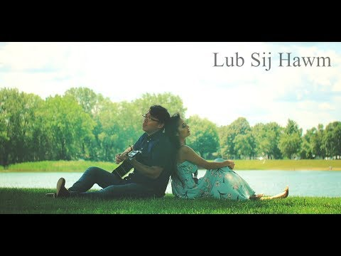 Sheng Her Ft. Blia Lor - Lub Sij Hawm (Official Music Video)