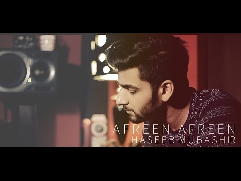 Afreen Afreen - Haseeb Mubashir (Cover)