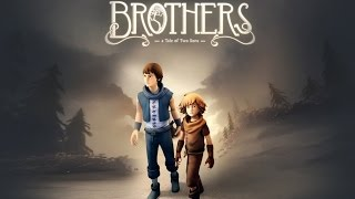 Brothers: A Tale of Two Sons - No Commentary