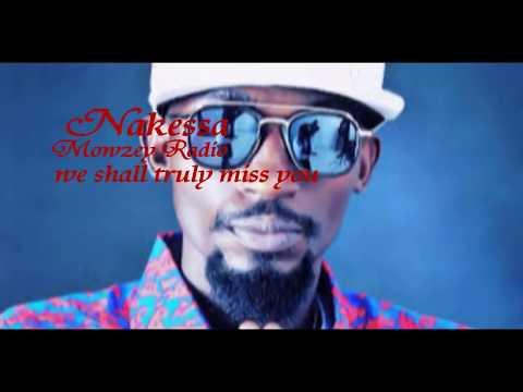 NAKESA BY THE LATE MOZEY RADIO